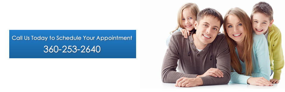 Call us today to schedule your appointment - (360) 253-2640